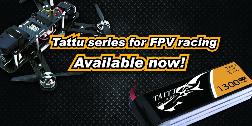 Tattu series for FPV racing Available now!
