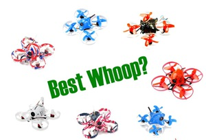 best tiny whoop